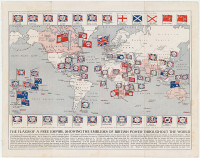 The Flags of a Free Empire, Showing the Emblems of British Empire Throughout the World (1910).